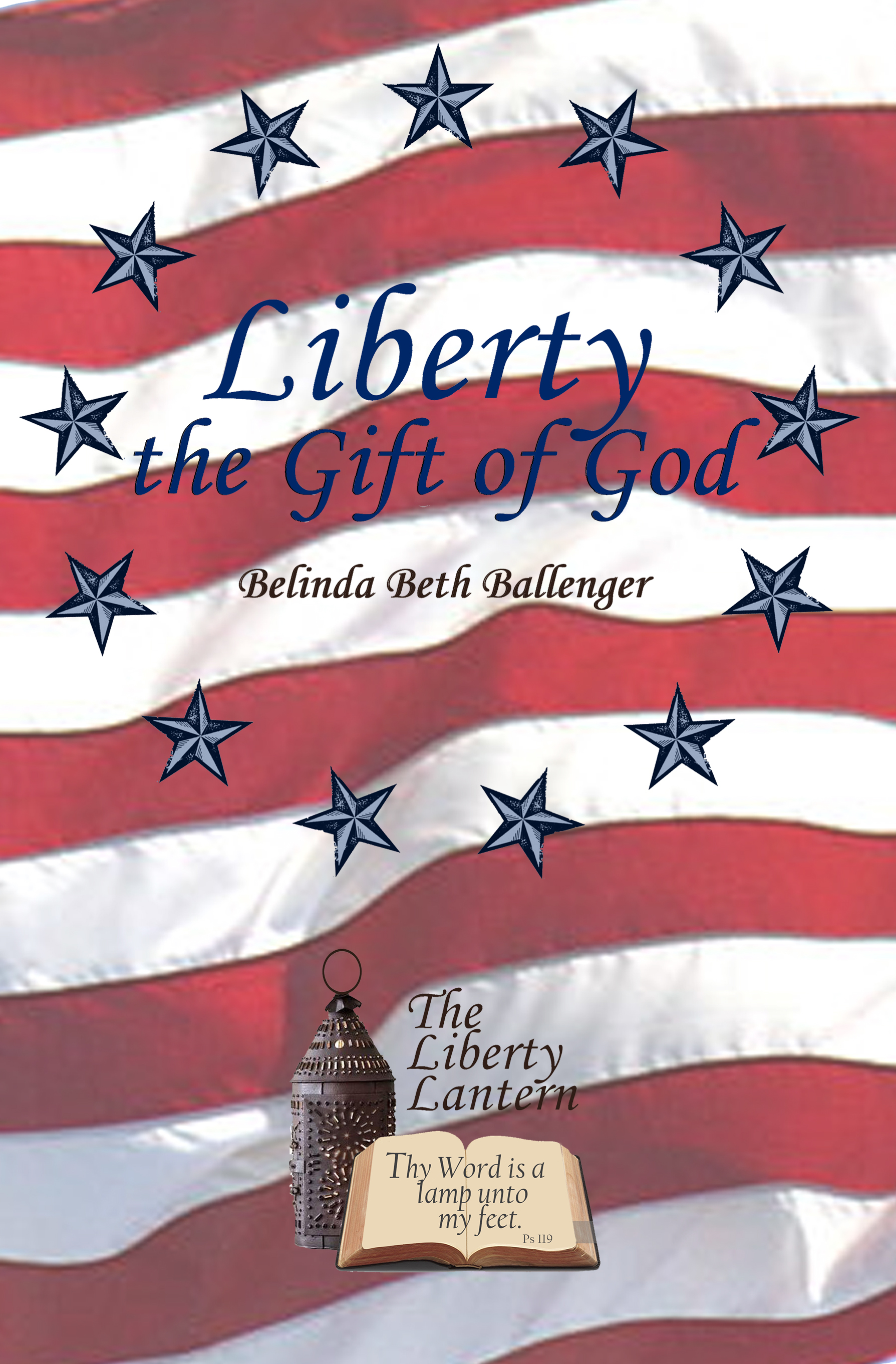 Front Cover of Belinda's Book, 'Liberty the Gift of God'