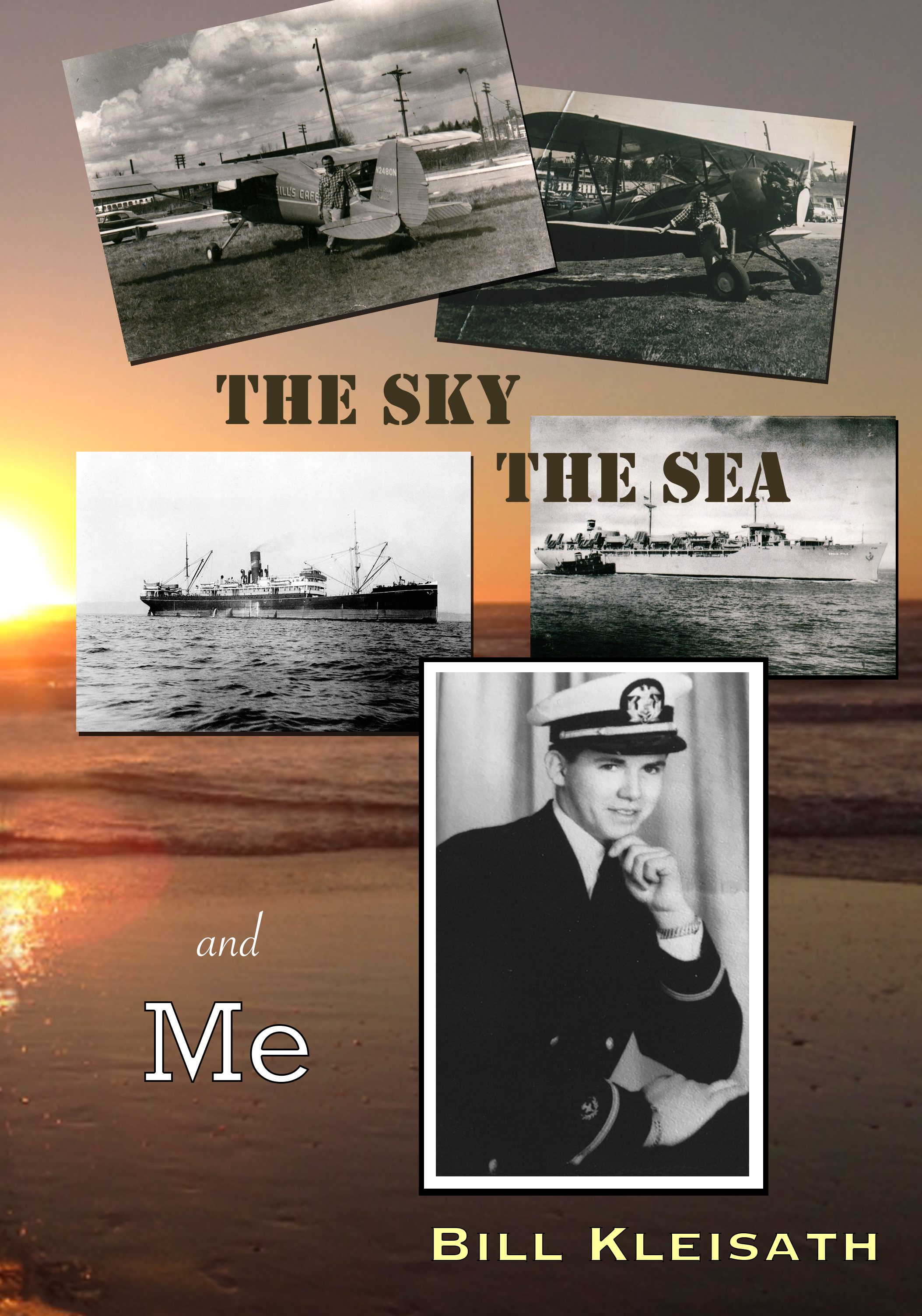 Front Cover of Bill's Book, 'The Sky, The Sea and Me'